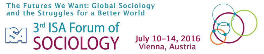 Third ISA Forum of Sociology (July 10-14, 2016): http://www.isa-sociology.org/forum-2016/
